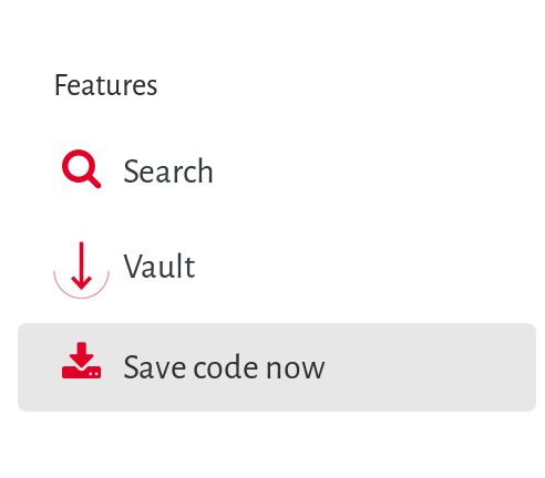 "A enu reading ""Features,"" ""Search,"" ""Vault,"" and ""Save code now."""
